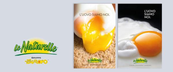 """Campagna ADV """"L'uovo siamo noi"""" - Naturelle"""